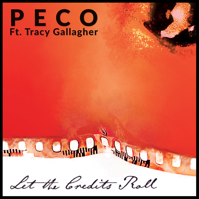 peco-let-the-credits-roll-music-promotion-by-ppn-playlist-pitch-network-organic-playlist-pitching-blog-article-new-release
